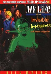 My Life as Invisible Intestines: The Incredible Worlds of  Wally McDoogle #20