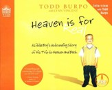 Heaven is for Real: A Little Boy's Astounding Story of His Trip to Heaven and Back - Unabridged Audiobook [Download]