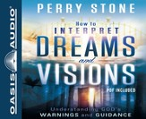 How to Interpret Dreams and Visions: Understanding God's Warnings and Guidance - Unabridged Audiobook on CD