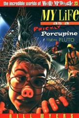 My Life As a Prickly Porcupine from Pluto: The Incredible Worlds of Wally McDoogle #23