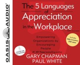 The 5 Languages of Appreciation in the Workplace Unabridged Audiobook on CD