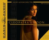 Cleopatra's Moon Unabridged Audiobook on CD