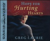 Hope for Hurting Hearts - Unabridged Audiobook on CD