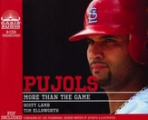 Pujols: More Than a Game Unabridged Audiobook on CD