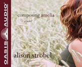 Composing Amelia Unabridged Audiobook on CD