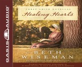 Healing Hearts Unabridged Audiobook on CD
