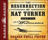 The Resurrection of Nat Turner Part 1 The Witnesses Unabridged Audiobook on CD