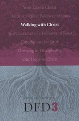 DFD 3 Walking With Christ - Slightly Imperfect