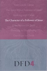 DFD 4  The Character of a Follower of Jesus   - Slightly Imperfect