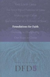 DFD 5 Foundations for Faith