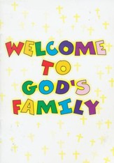 Welcome to God's Family