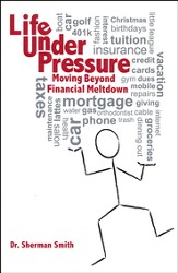 Life Under Pressure: Moving Beyond Financial Meltdown Hard Cover