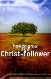 How to Grow as a Christ Follower - ACT