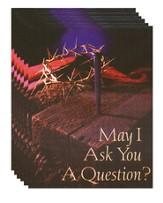 May I Ask You a Question? - Crown of Thorns  Pack of 25