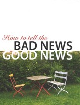 How to Tell the Bad News/Good News - Worksheet