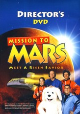 Mission to M.A.R.S. (Meet A Risen Savior): Director's DVD