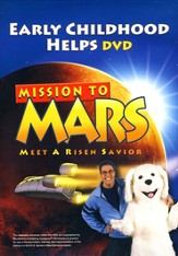 Mission to M.A.R.S. (Meet A Risen Savior):  Early Childhood Helps DVD