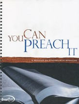 You Can Preach It! Workbook