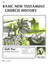 New Testament Church History Self-Pac 127, Grades 9-12
