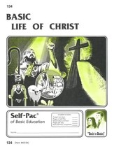 Life Of Christ Self-Pac 134, Grades 9-12