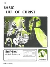 Life Of Christ Self-Pac 138, Grades 9-12