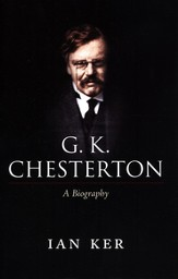 G.K. Chesterton: A Biography