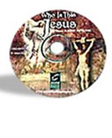 Who Is This Jesus? Examining Truth About Jesus CD