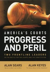 America's Courts Progress and Peril: Two Frontline Leaders on the Battle for the Courts & the Constitution