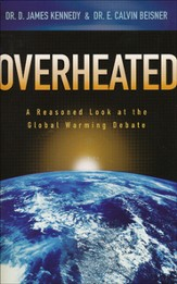 Overheated: A Reasoned Look at the Global Warming Debate