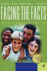 God's Design for Sex Series, Book 4: Facing the Facts: The  Truth About Sex and You, Revised - Slightly Imperfect