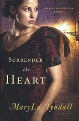 Surrender the Heart, Surrender to Destiny Series #1