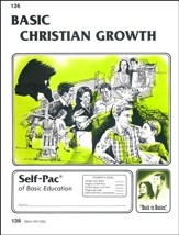 Christian Growth Self-Pac #136 Basic Christian Growth