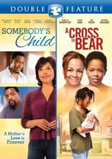 Somebody's Child/A Cross to Bear, Double Feature DVD