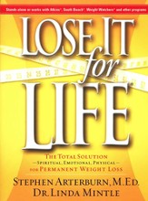 Lose It for Life: The Total Solution for Permanent Weight Loss