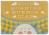 Buenos Dias, Bebe! / Good Morning, Baby!