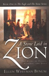 A Stone Laid in Zion, The Eagle and the Stone Series #1