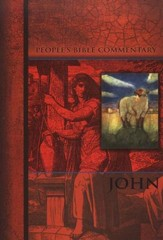John, People's Bible Commentary
