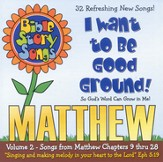 Bible Story Songs: Matthew Volume 2 CD