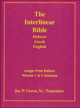 Interlinear Hebrew-Greek-English Bible Larger Print Bible-Il-Volume 1, Paper