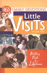 Little Visits, Volume Two: 365 Family Devotions