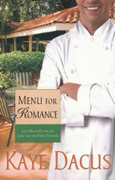 Menu for Romance, Brides of Bonneterre Series #2