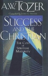 Success & The Christian: The Cost of Spiritual Maturity