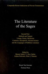 The Literature of the Sages, Second Part: Midrash, and Targum; Liturgy, Poetry, Mysticism; Contracts, Inscriptions, Ancient Science and the Languages of Rabbinic Literature