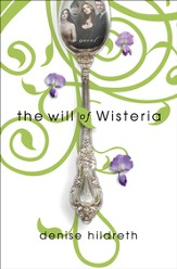 The Will of Wisteria - eBook