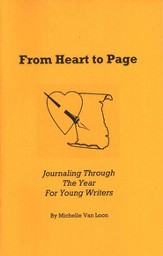 From Heart to Page: Journaling Through the Year for Young Writers