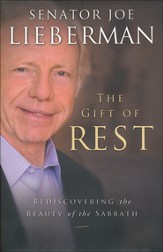 The Gift of Rest: Rediscovering the Beauty of the Sabbath