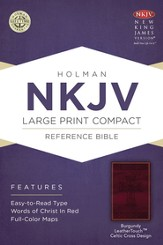 NKJV Large Print Compact Reference Bible, Burgundy LeatherTouch with Celtic Cross