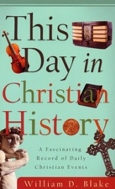 This Day in Christian History: