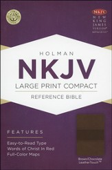 NKJV Large Print Compact Reference Bible, Brown and Chocolate LeatherTouch