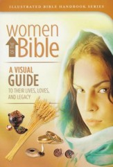 Women of the Bible: A Visual Guide to Their Lives, Loves and Legacy - Slightly Imperfect